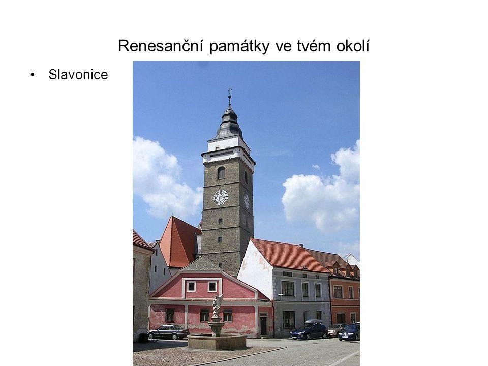 Renesanční památky ve tvém okolí