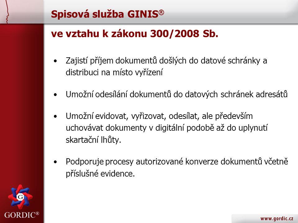 Spisová služba GINIS® ve vztahu k zákonu 300/2008 Sb.