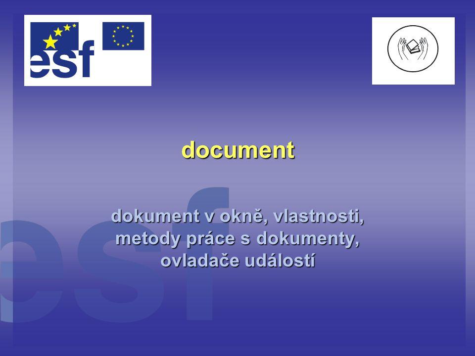 document dokument v okně, vlastnosti, metody práce s dokumenty, ovladače událostí