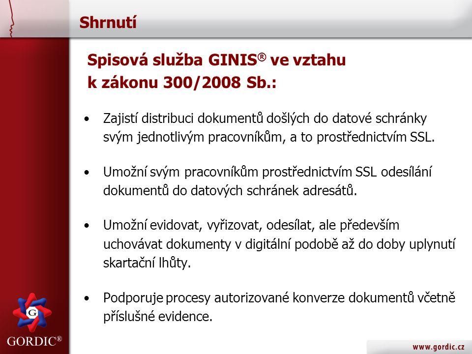 Spisová služba GINIS® ve vztahu k zákonu 300/2008 Sb.: