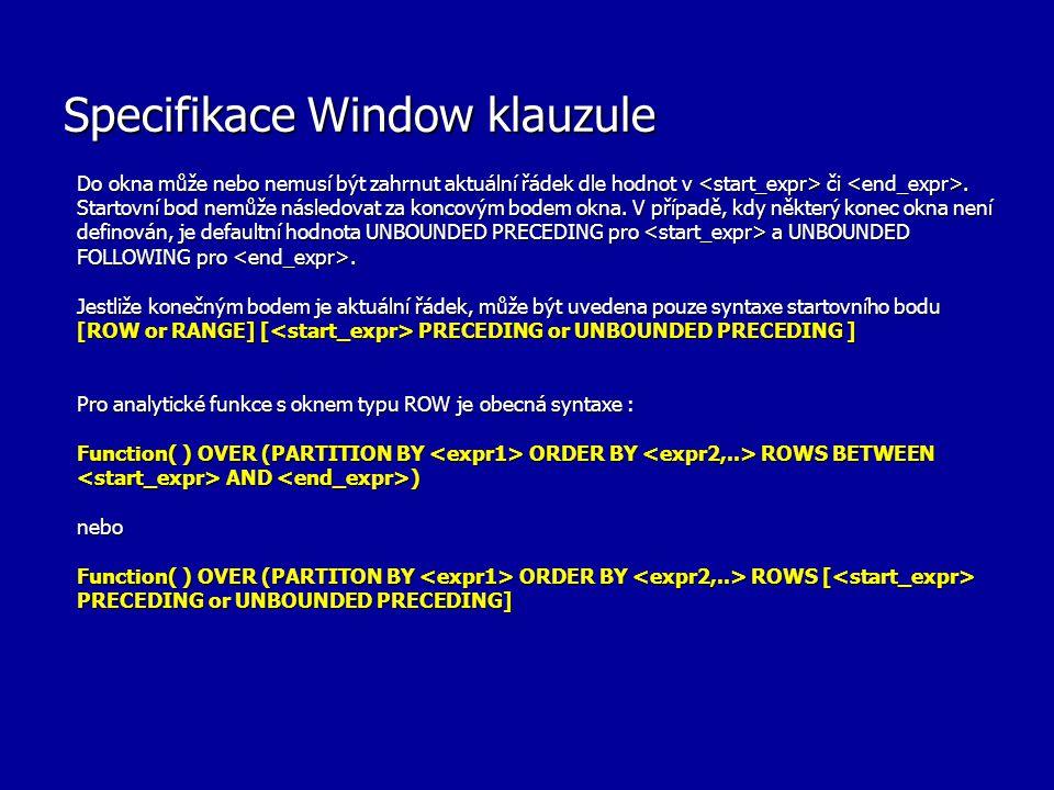 Specifikace Window klauzule