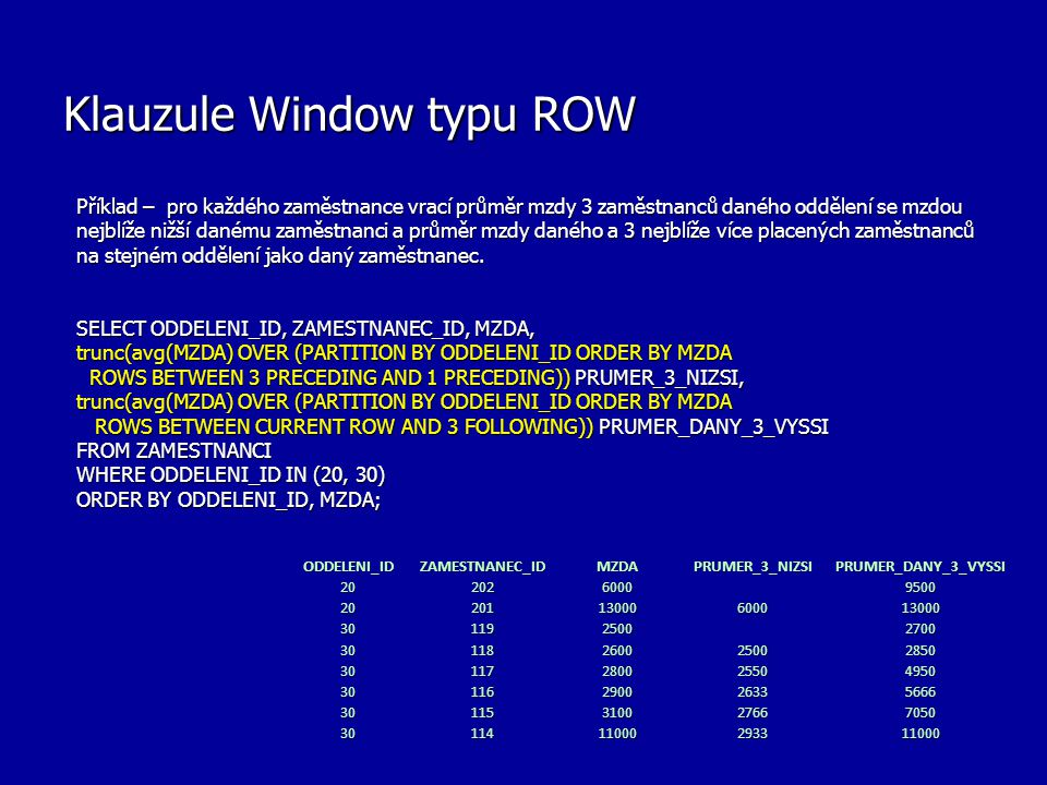 Klauzule Window typu ROW