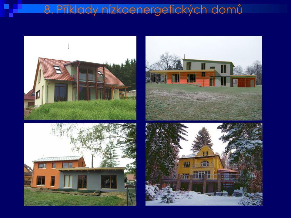 8. Příklady nízkoenergetických domů