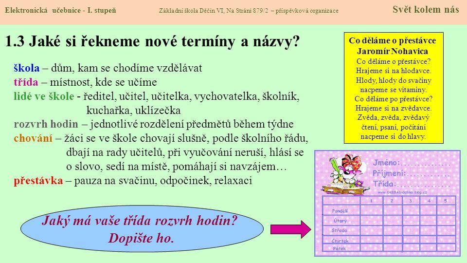 1.3 Jaké si řekneme nové termíny a názvy