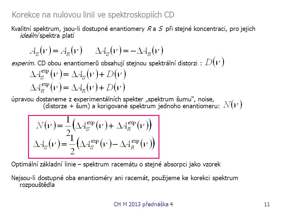 Korekce na nulovou linii ve spektroskopiích CD