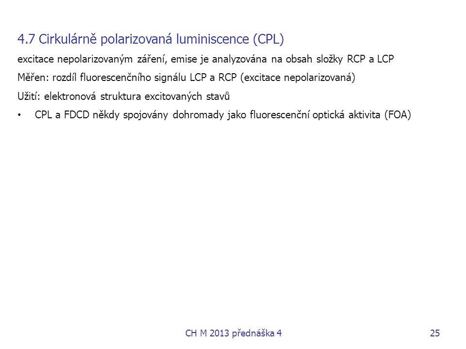 4.7 Cirkulárně polarizovaná luminiscence (CPL)