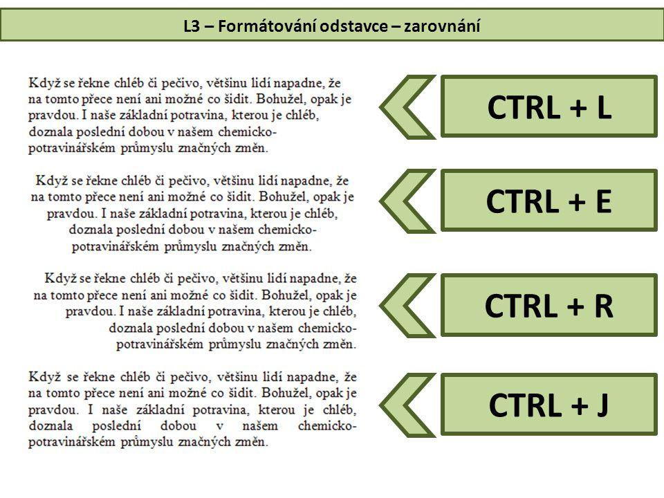 L3 – Formátování odstavce – zarovnání