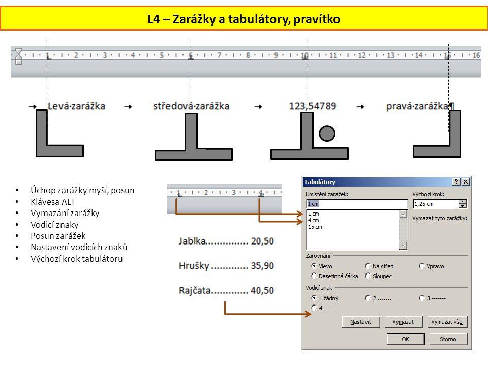 L4 – Zarážky a tabulátory, pravítko