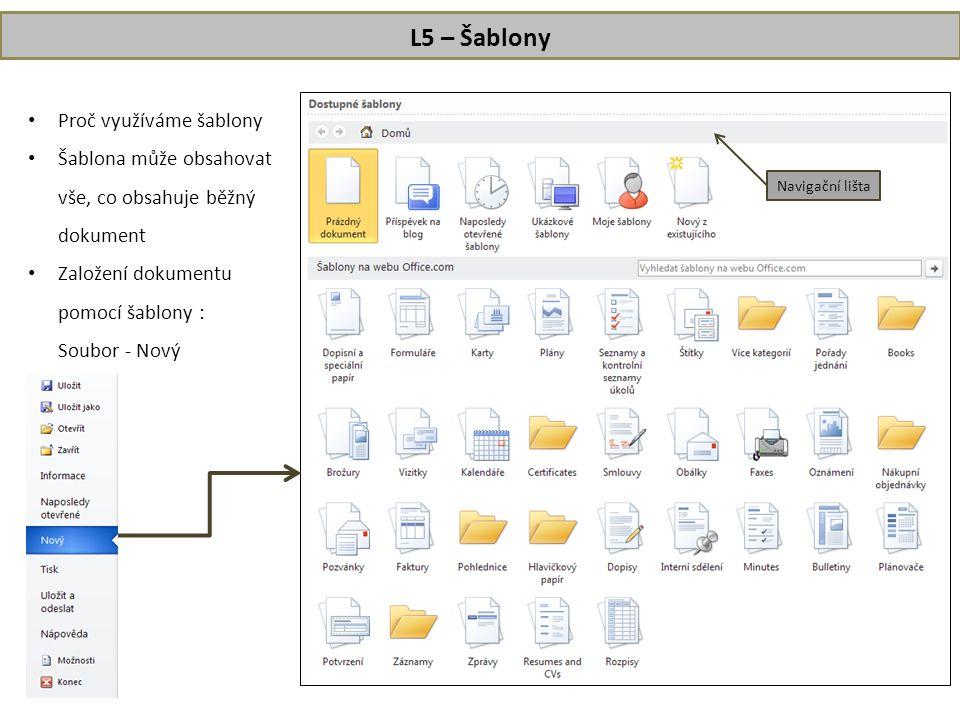 L5 – Šablony Proč využíváme šablony