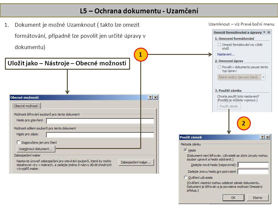 L5 – Ochrana dokumentu - Uzamčení