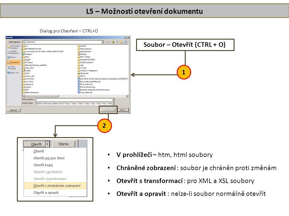 L5 – Možnosti otevření dokumentu