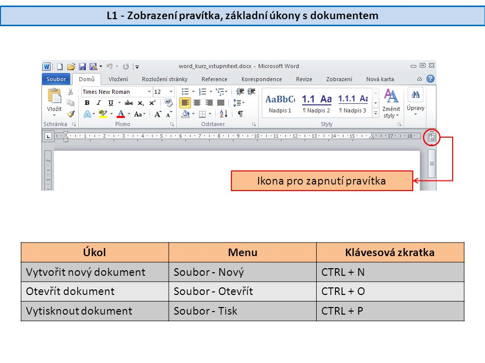 L1 - Zobrazení pravítka, základní úkony s dokumentem
