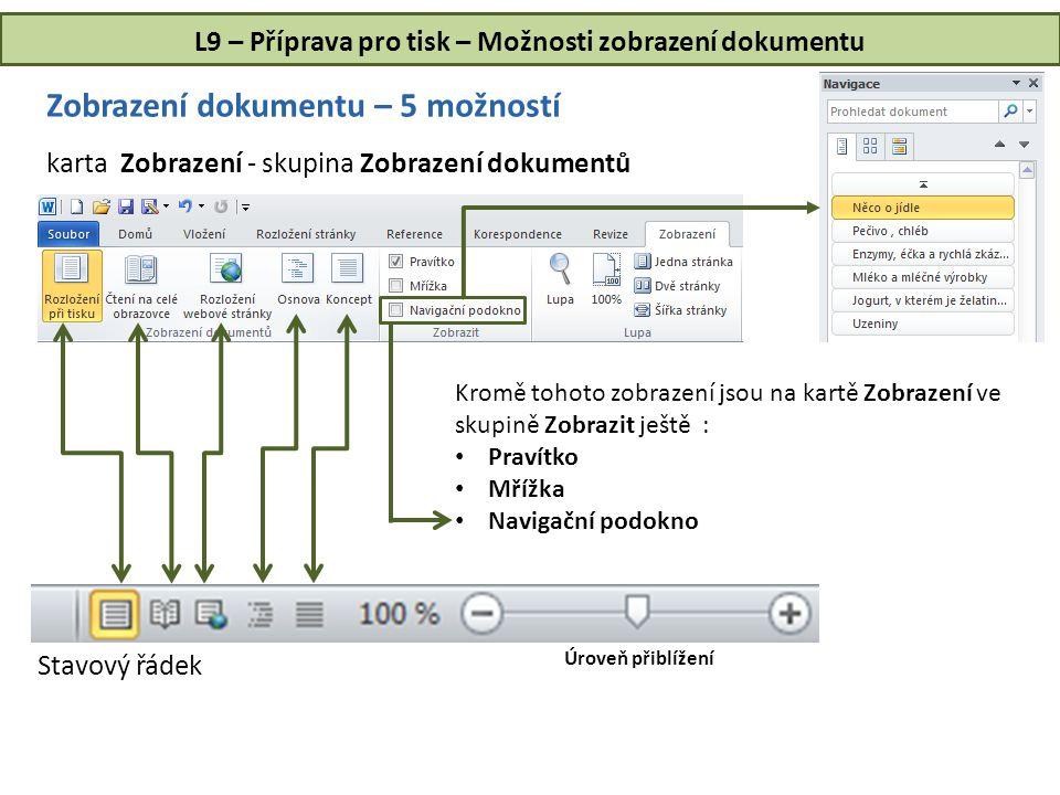 L9 – Příprava pro tisk – Možnosti zobrazení dokumentu