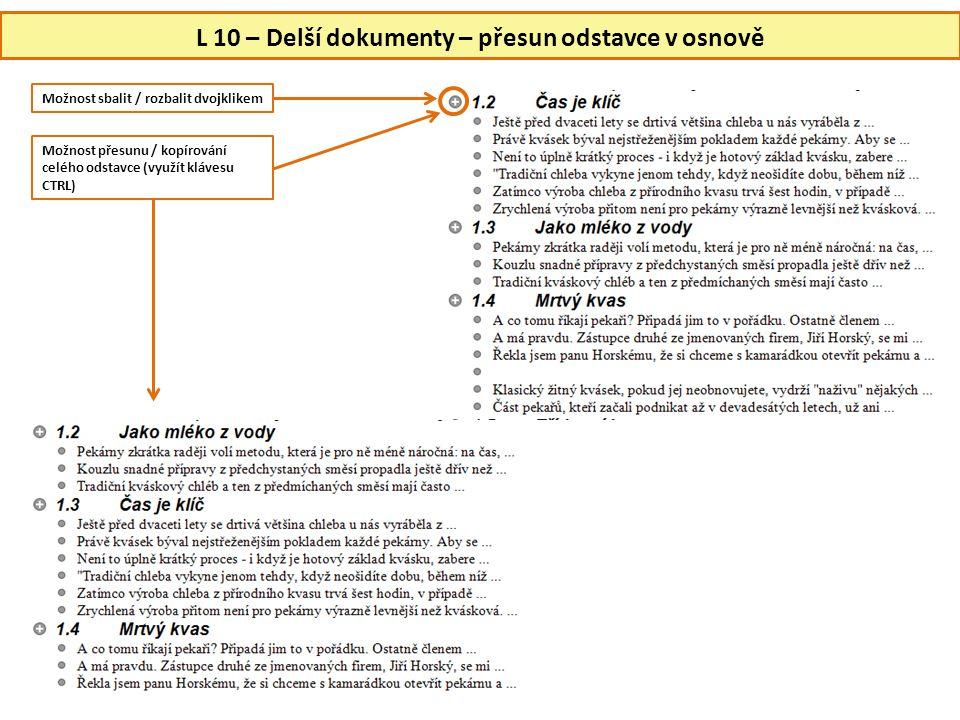 L 10 – Delší dokumenty – přesun odstavce v osnově