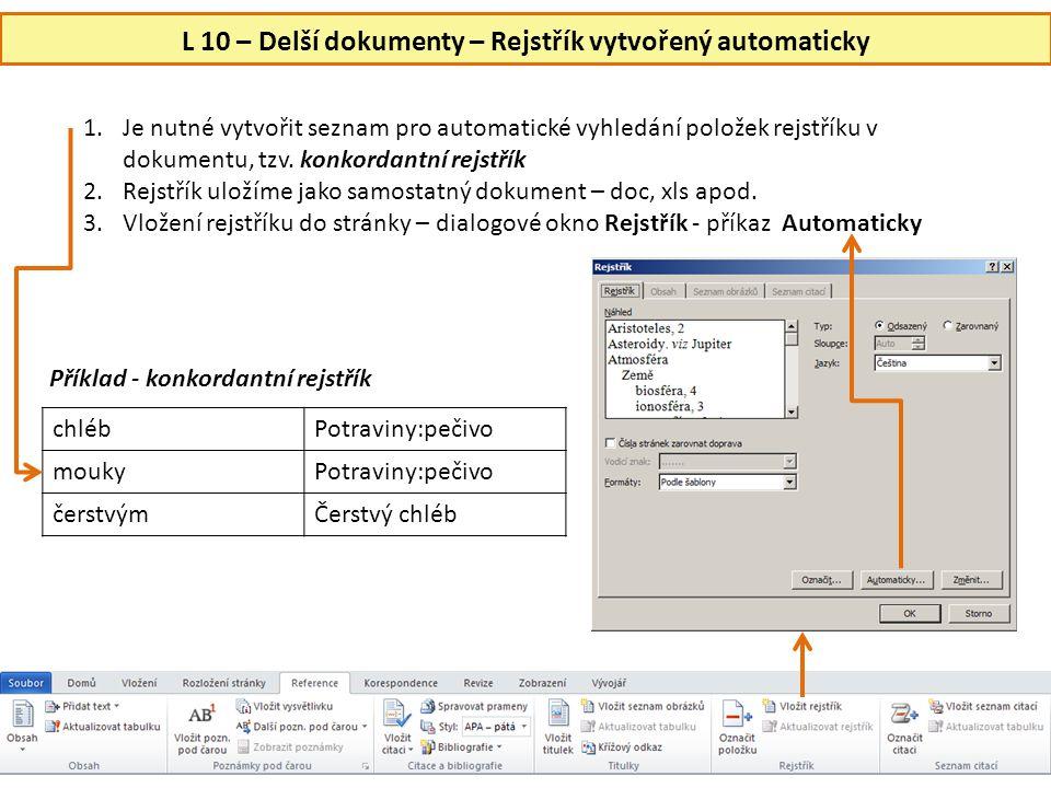 L 10 – Delší dokumenty – Rejstřík vytvořený automaticky