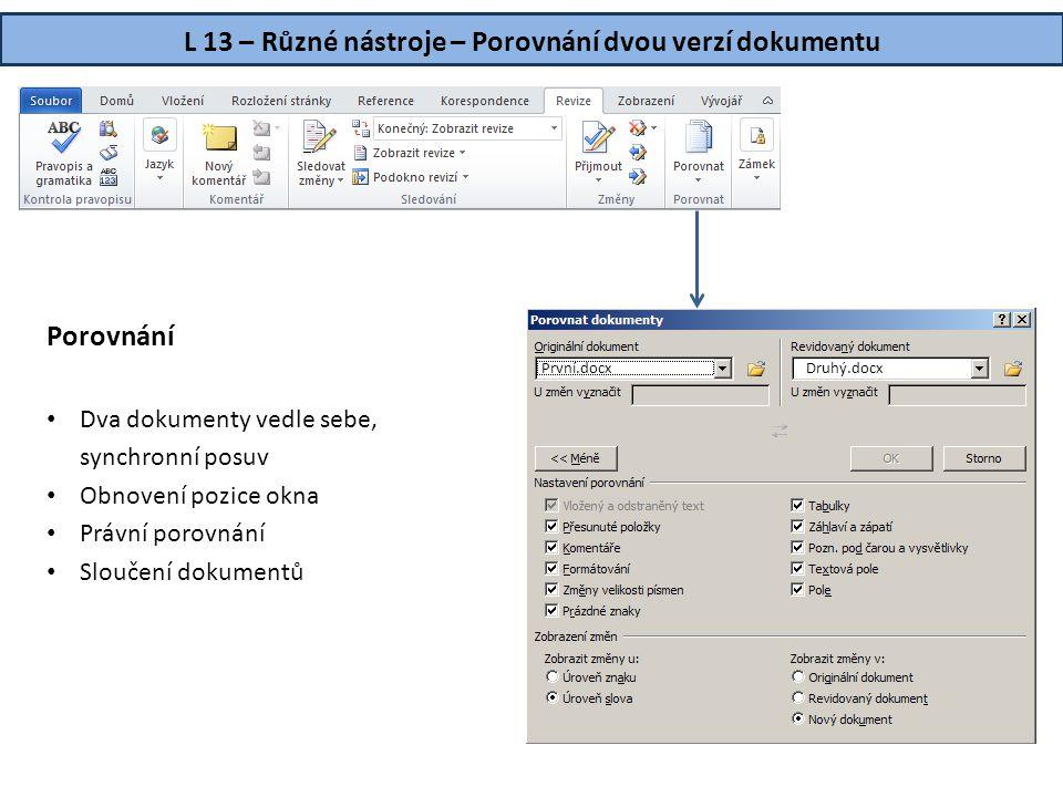 L 13 – Různé nástroje – Porovnání dvou verzí dokumentu