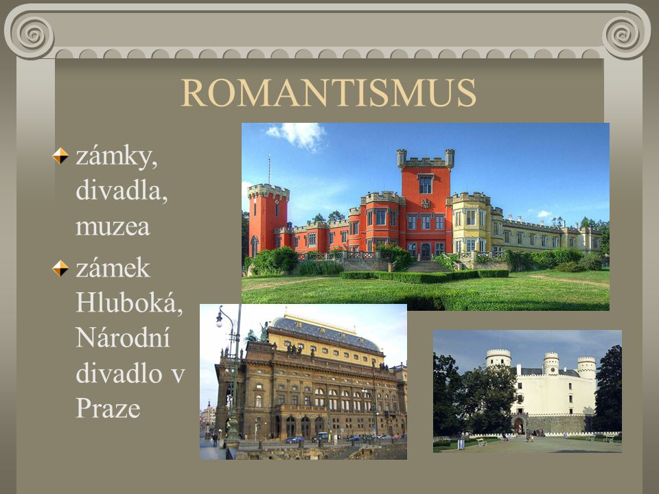 ROMANTISMUS zámky, divadla, muzea
