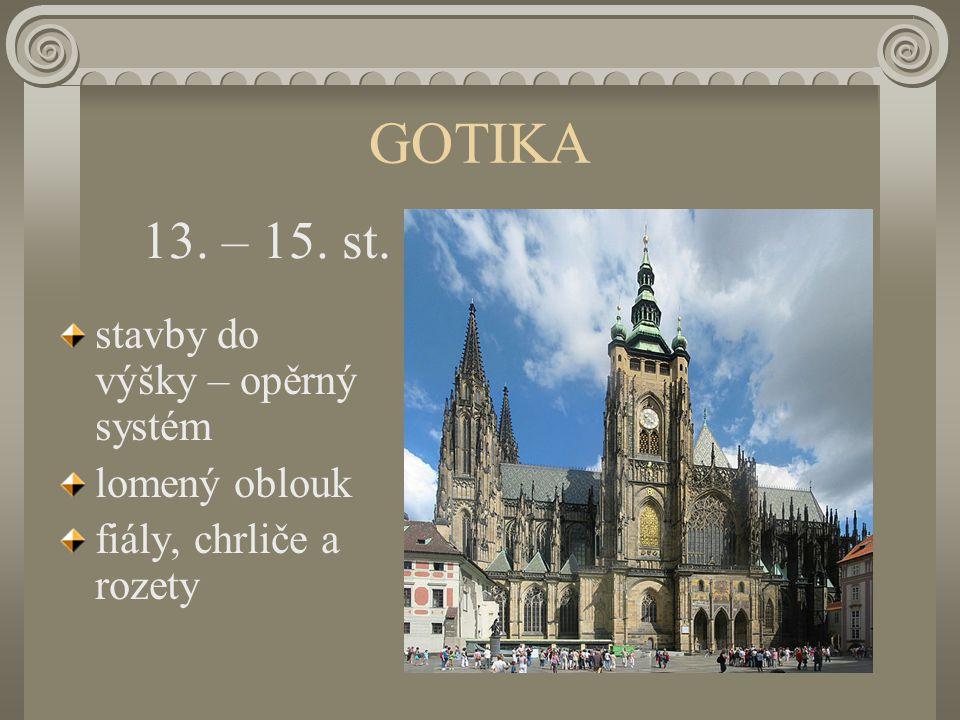 GOTIKA 13. – 15. st. stavby do výšky – opěrný systém lomený oblouk