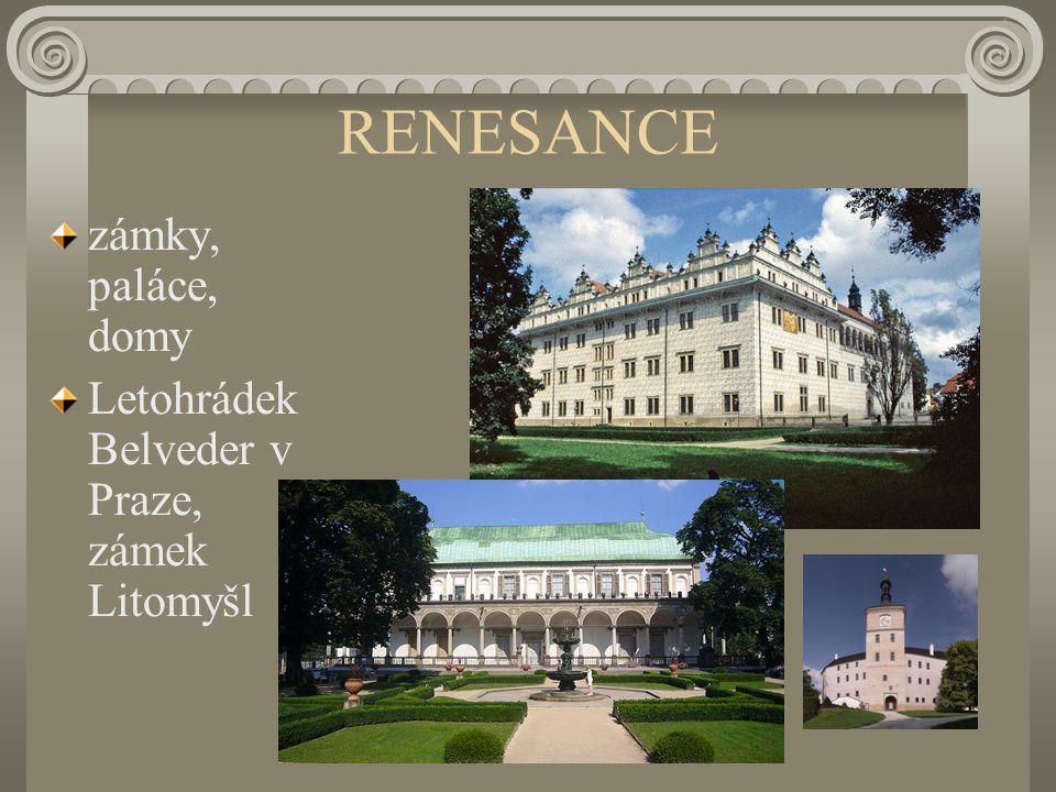 RENESANCE zámky, paláce, domy