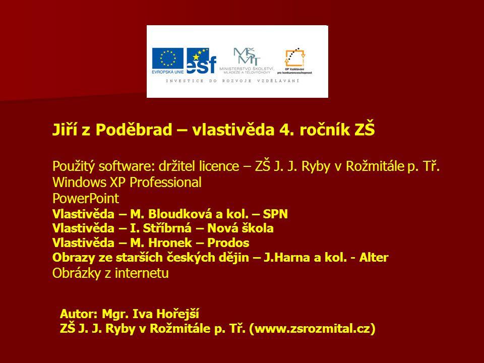 Jiří z Poděbrad – vlastivěda 4. ročník ZŠ