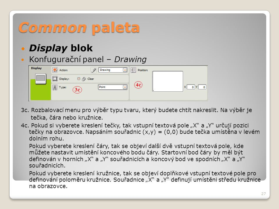 Common paleta Display blok Konfugurační panel – Drawing