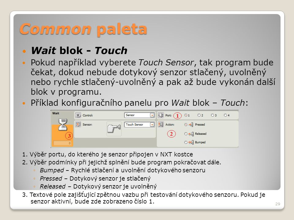 Common paleta Wait blok - Touch