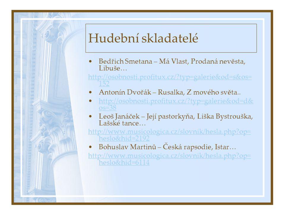 Hudební skladatelé Bedřich Smetana – Má Vlast, Prodaná nevěsta, Libuše… http://osobnosti.profitux.cz/ typ=galerie&od=s&os=152.