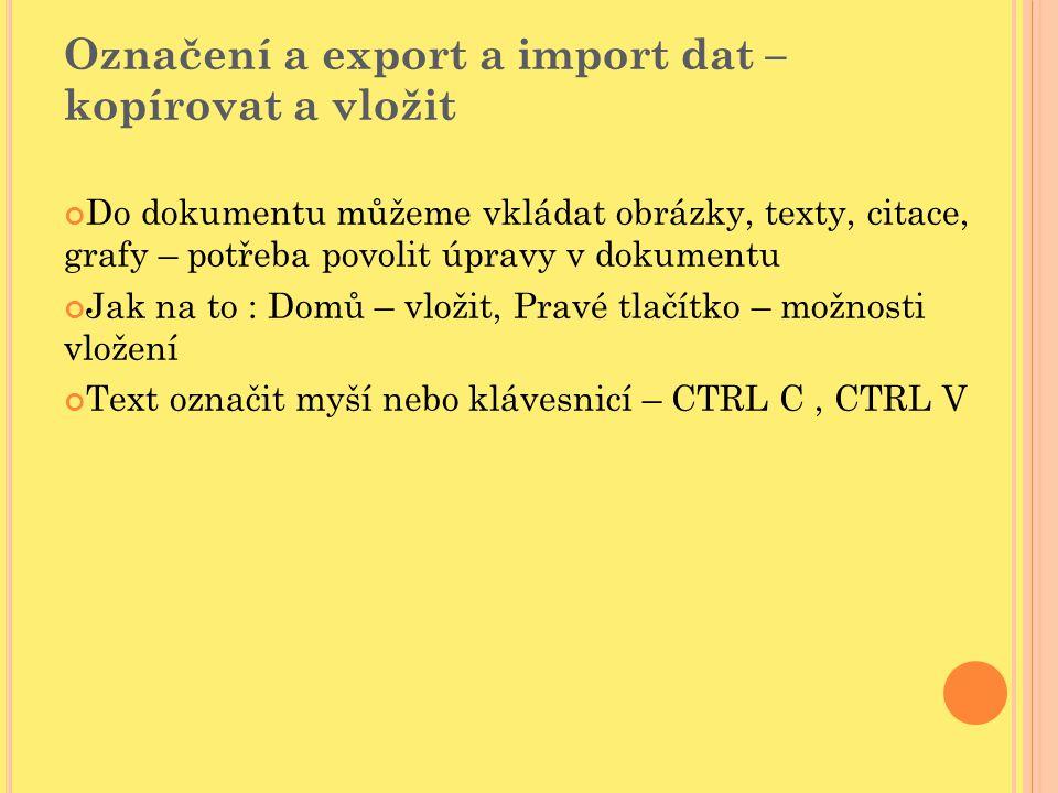 Označení a export a import dat – kopírovat a vložit