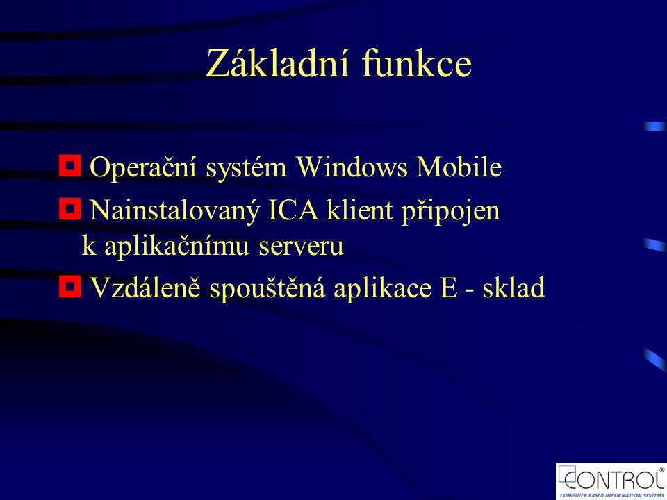 Základní funkce Operační systém Windows Mobile