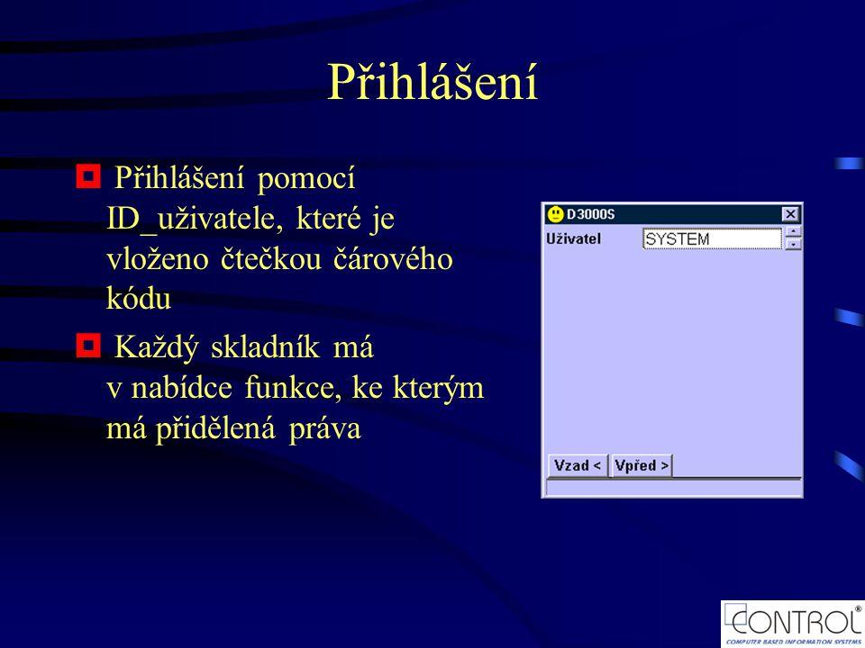Přihlášení Přihlášení pomocí ID_uživatele, které je vloženo čtečkou čárového kódu.