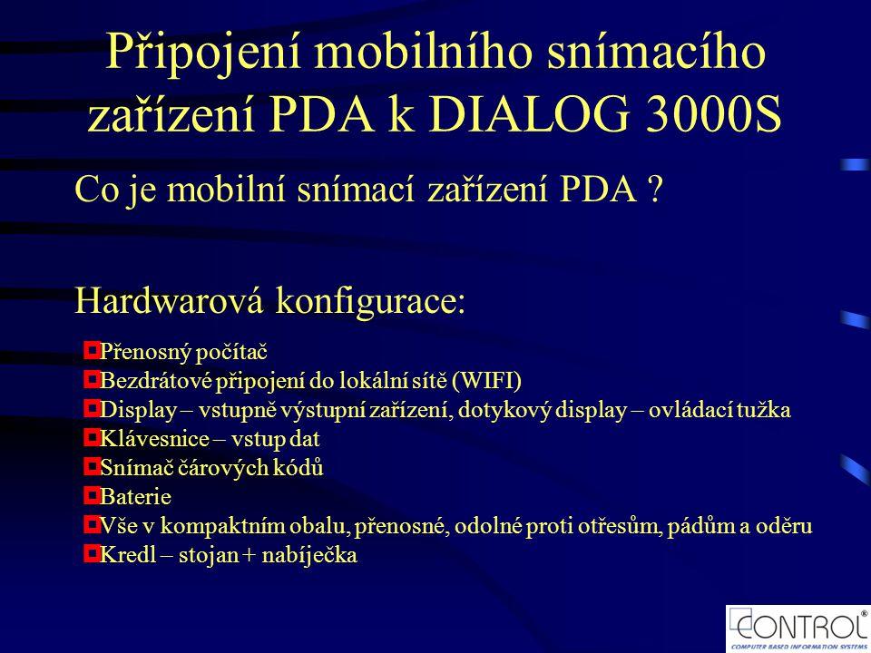 Připojení mobilního snímacího zařízení PDA k DIALOG 3000S