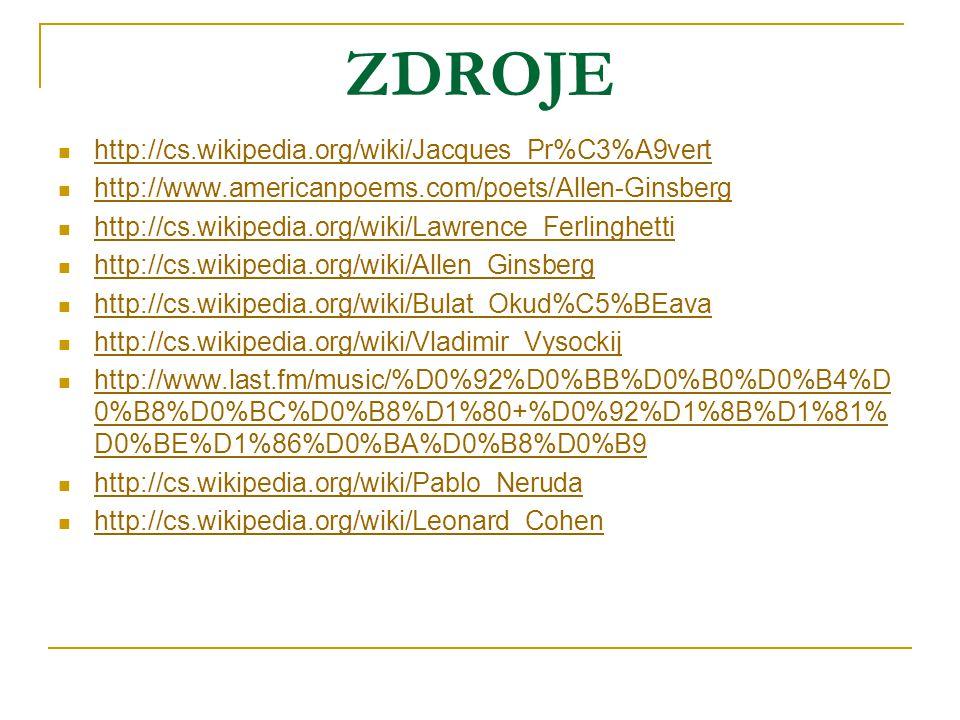 ZDROJE http://cs.wikipedia.org/wiki/Jacques_Pr%C3%A9vert
