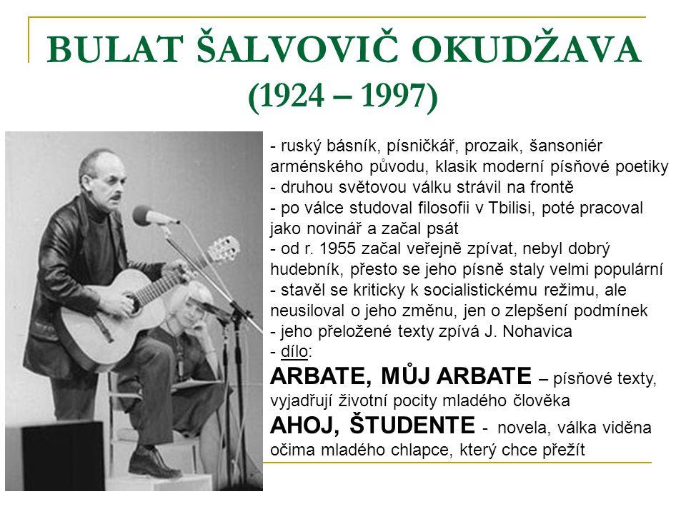 BULAT ŠALVOVIČ OKUDŽAVA (1924 – 1997)