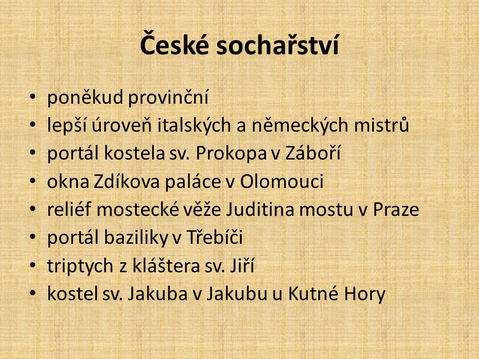 České sochařství poněkud provinční