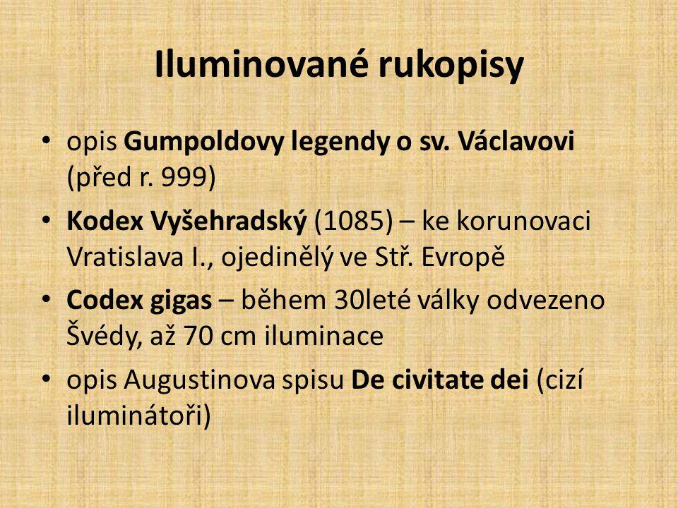 Iluminované rukopisy opis Gumpoldovy legendy o sv. Václavovi (před r. 999)