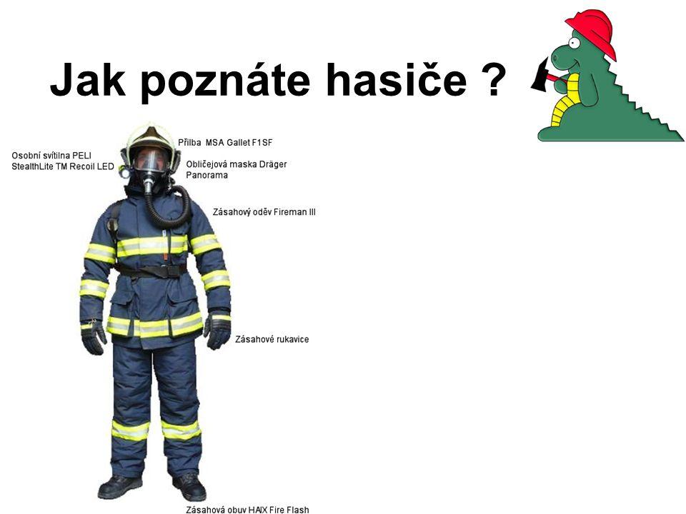 Jak poznáte hasiče
