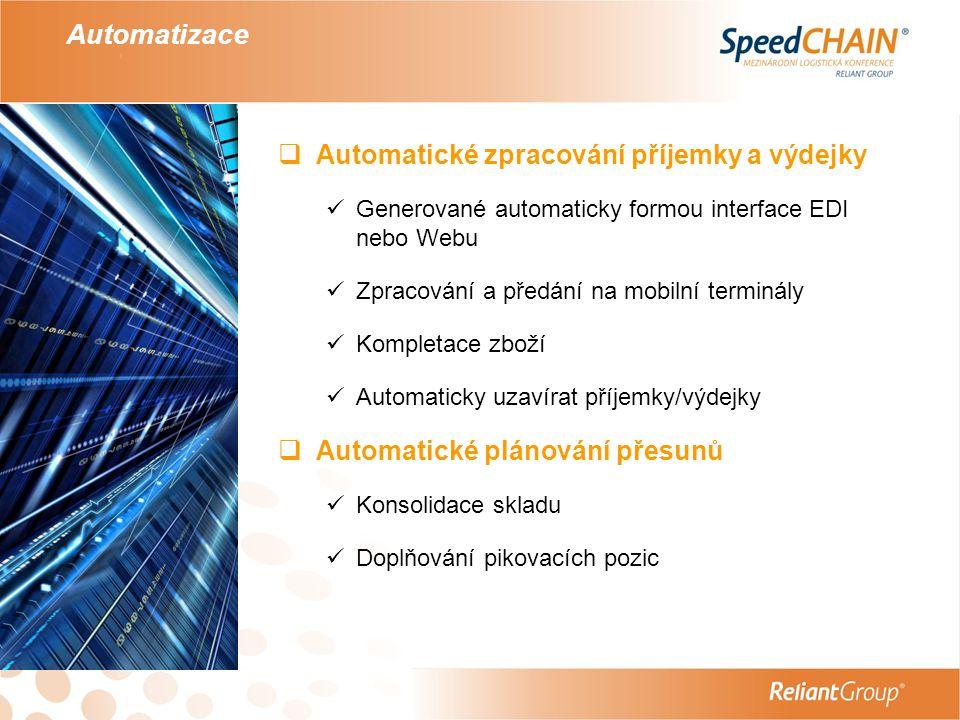 Automatizace Automatické zpracování příjemky a výdejky
