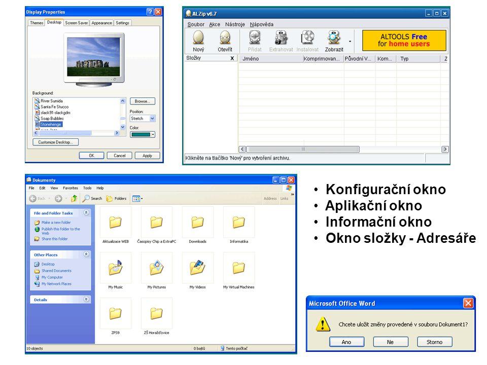 Konfigurační okno Aplikační okno Informační okno