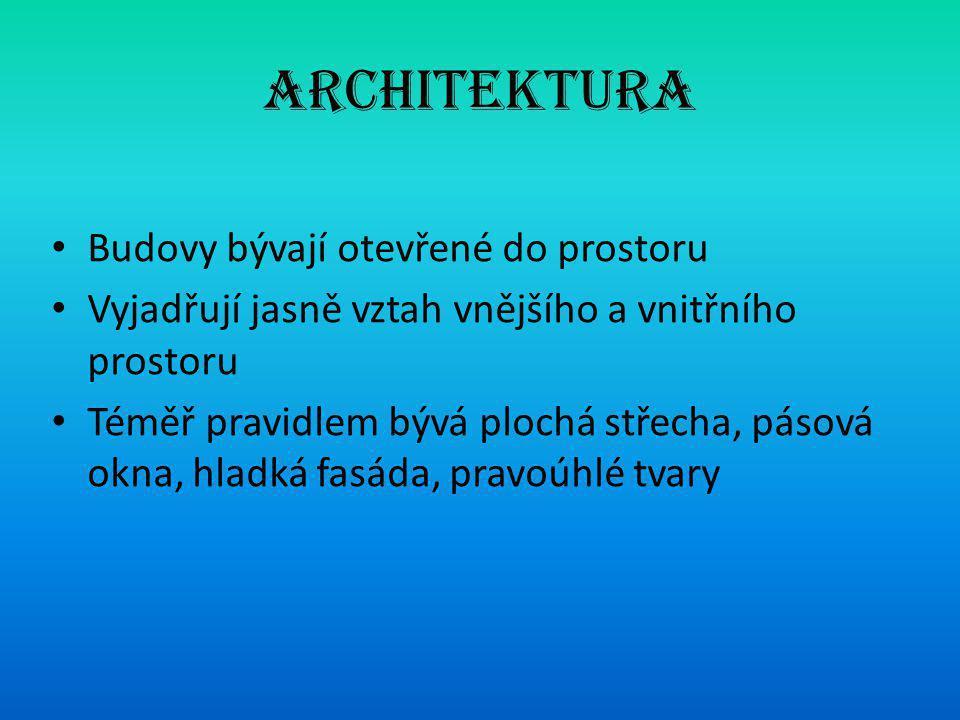 Architektura Budovy bývají otevřené do prostoru