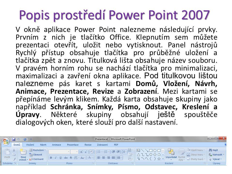 Popis prostředí Power Point 2007