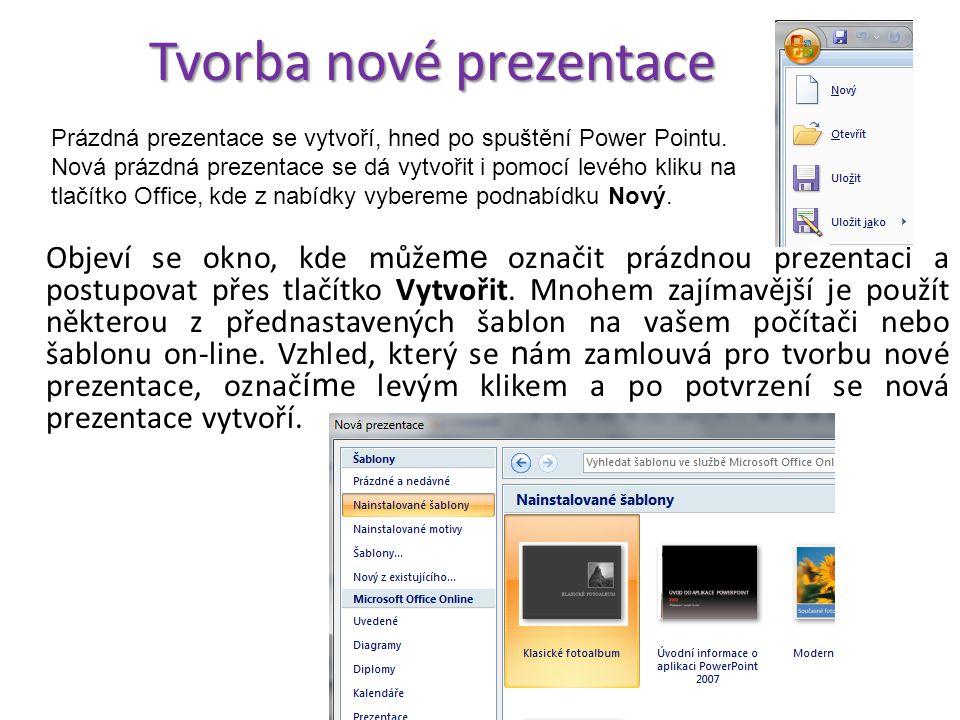 Tvorba nové prezentace