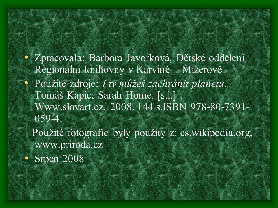 Zpracovala: Barbora Javorková, Dětské oddělení Regionální knihovny v Karviné – Mizerově