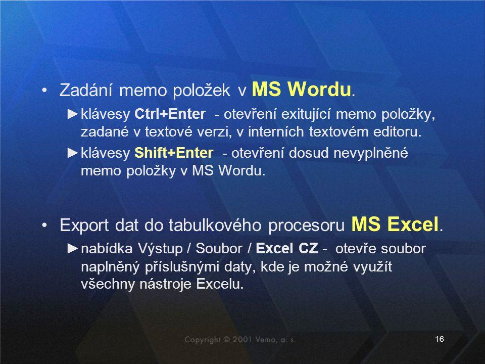 Zadání memo položek v MS Wordu.