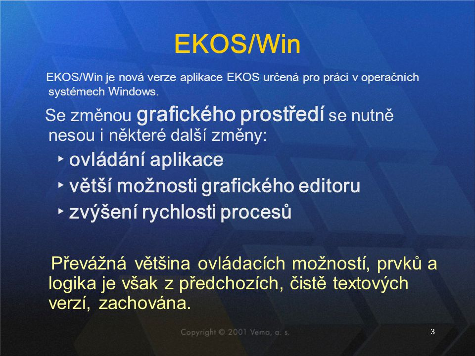 EKOS/Win ovládání aplikace větší možnosti grafického editoru