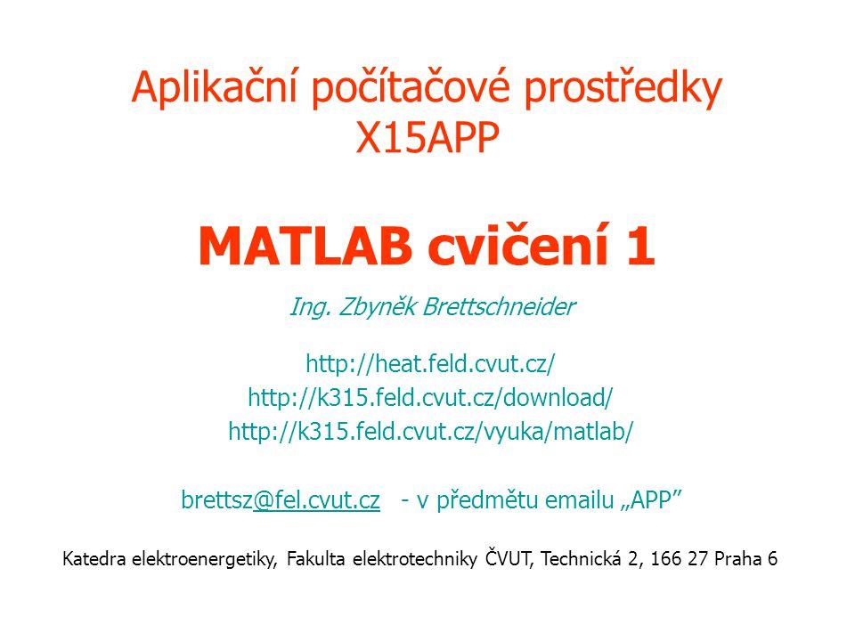 Aplikační počítačové prostředky X15APP MATLAB cvičení 1