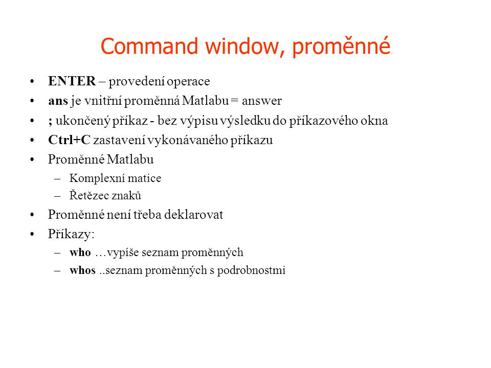 Command window, proměnné
