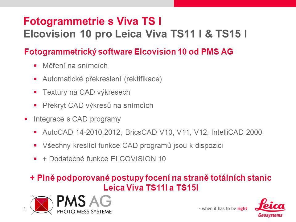 Fotogrammetrie s Viva TS I Elcovision 10 pro Leica Viva TS11 I & TS15 I