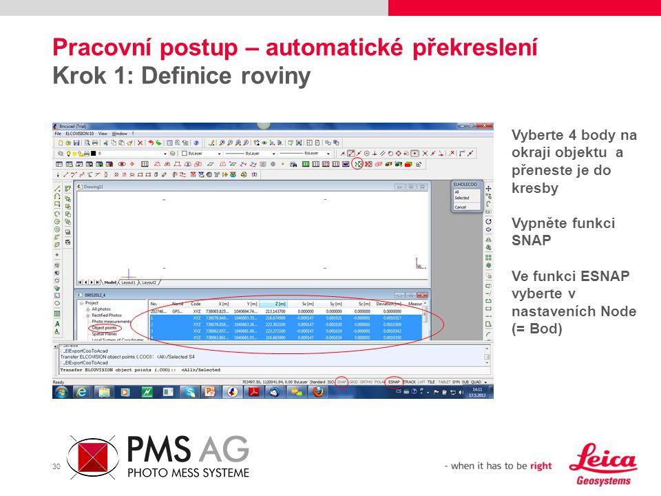 Pracovní postup – automatické překreslení Krok 1: Definice roviny