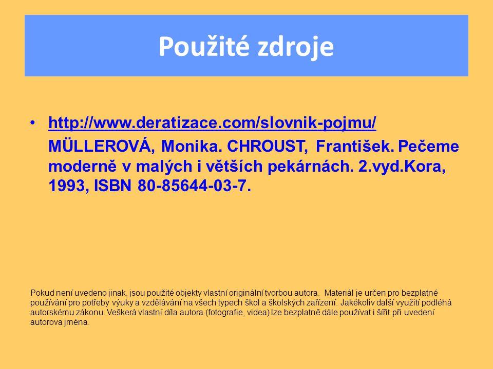 Použité zdroje http://www.deratizace.com/slovnik-pojmu/