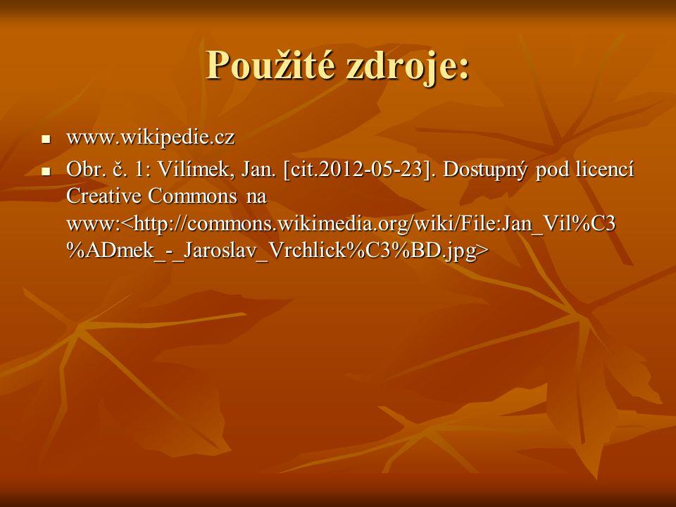 Použité zdroje: www.wikipedie.cz